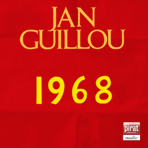 1968 [Ljudupptagning] / Jan Guillou.