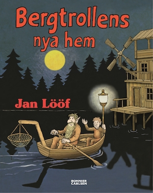 Bergtrollens nya hem / text/bild: Jan Lööf.