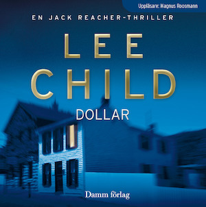 Dollar [Ljudupptagning] / Lee Child