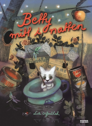 Betty mitt i natten / Lotta Geffenblad.