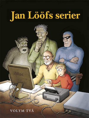 Jan Lööfs serier: Vol. 2.